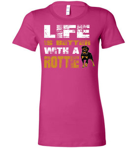 Life Is Better With A Rottie T-Shirt - OlalaShirt