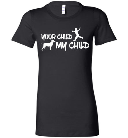 Image of Your Child My Child Dog T-shirt - OlalaShirt