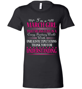 I'm A March Girl That Means I Live In