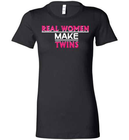 Image of Real Women Make Twins Shirt - OlalaShirt