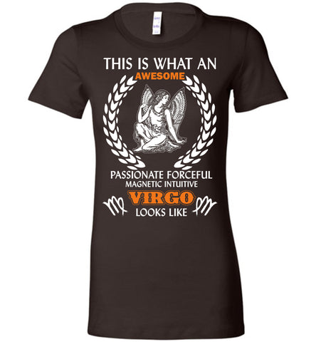 Image of This Is What An Awesome Passionate Virgo Looks Like Tee