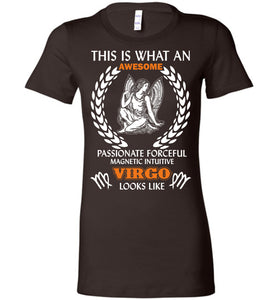 This Is What An Awesome Passionate Virgo Looks Like Tee