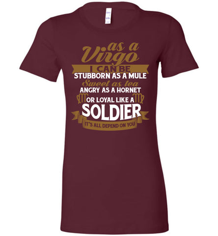 Image of As A Virgo I Can Be Stubborn As A Mule Sweet As Tea Tee