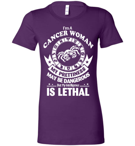 Image of I'm A Cancer Woman My Prettiness May Be Dangerous Tee