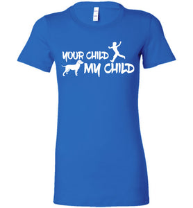 Your Child My Child Dog T-shirt - OlalaShirt