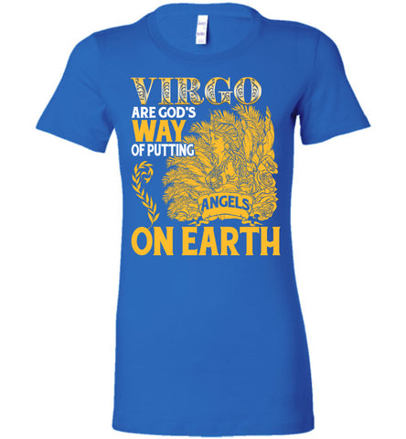 Image of Virgo Are God's Way Of Putting Angels On Earth Tee