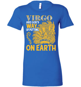 Virgo Are God's Way Of Putting Angels On Earth Tee