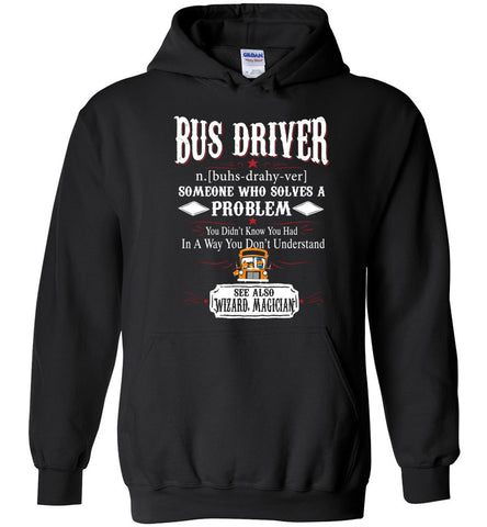 Funny Bus driver Meaning Hoodie Noun Definition Gift