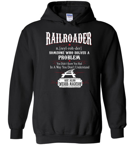 Funny Railroader Meaning Hoodie Noun Definition Gift