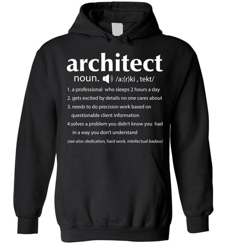 Architect Definition  Funny For Architects Hoodie