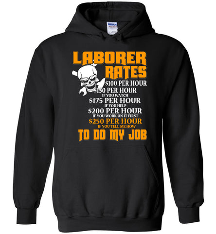 Image of Laborer Hourly Rate Hoodie