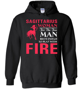 Sagittarius Woman For The Few Men Brave Enough Hoodie