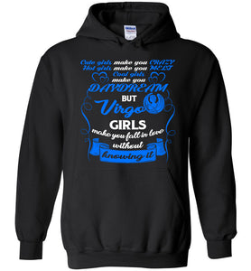 Virgo Cute Girls Make You Crazy Hoodie