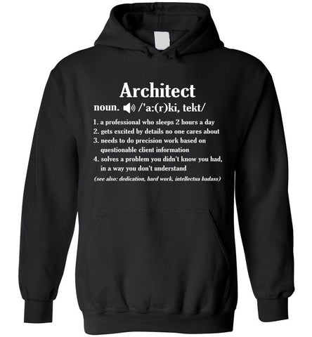 Image of Architect Definition Funny Shirt Architects Gift Hoodie