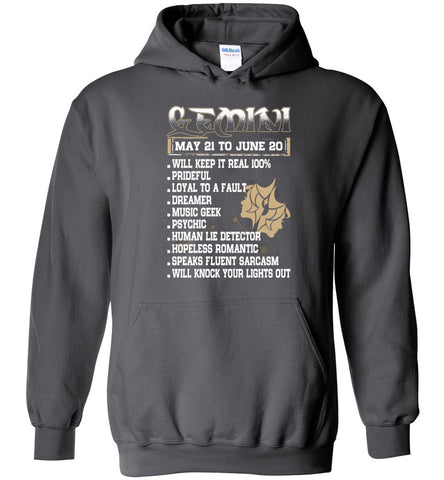 Image of Gemini may 21 to june 20 1 will keep it real Hoodie