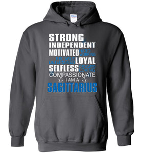 Sagittarius Strong Independent Motivated Hard Working Reliable Hoodie