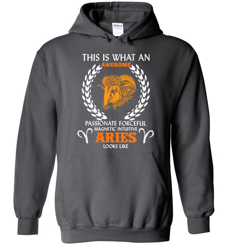 Image of This Is What An Awesome Passionate Aries Looks Like Hoodie