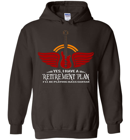 Image of I Have A Retirement Plan I'll Be Playing Bass Guitar Hoodie