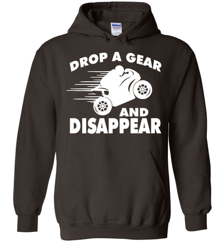 Image of Drop A Gear & Disappear Funny Motorbike Hoodie