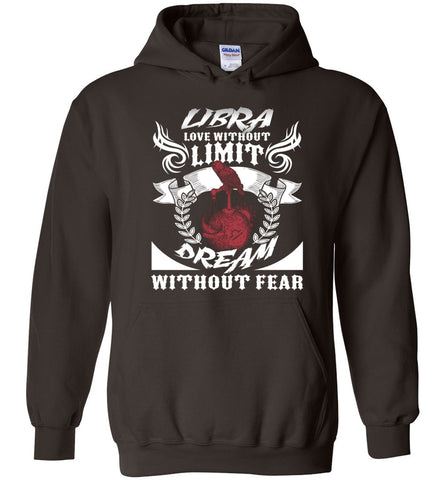 Image of Libra Love Without Limit Dream Without Fear Hoodie