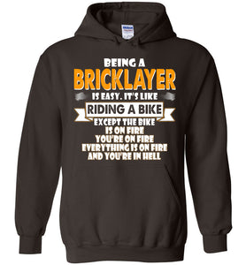 Being A Bricklayer Is Easy Hoodie - OlalaShirt