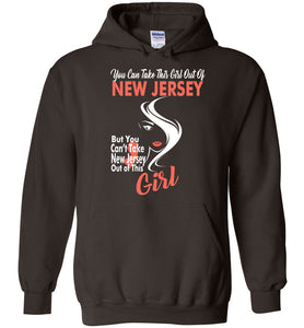 Women's You cant take New Jersey Out Of This New Jersey Girl Hoodie - OlalaShirt
