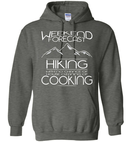 Image of Weekend Forecast Hiking With No Chance Hoodie - OlalaShirt