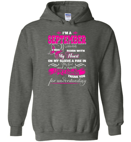 Image of I'm A September Woman I Was Born With My Heart On My Sleeve Hoodie