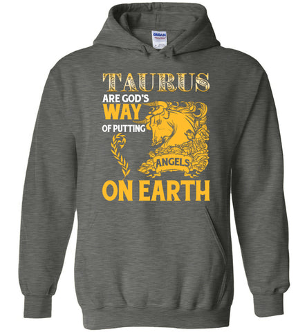 Image of Taurus Are God's Way Of Putting Angels On Earth Hoodie