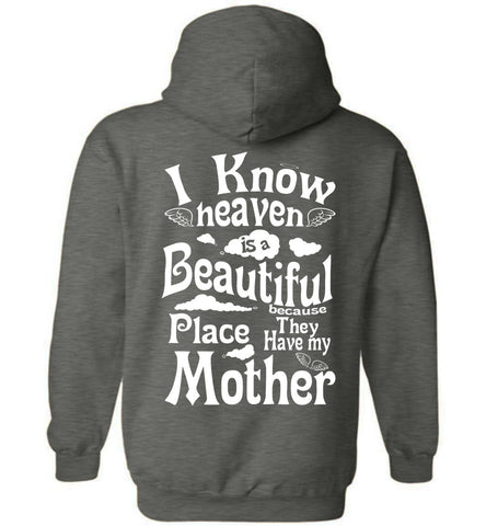 Image of Heaven Beautiful PlaceHave My Mother Hoodie