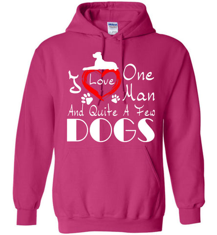 Image of I Love One Man And Quite A Few Dogs Hoodie