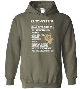 Gemini may 21 to june 20 1 will keep it real Hoodie