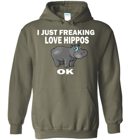 Image of I Just Freaking Love Hippos Funny Hippo Lovers Hoodie