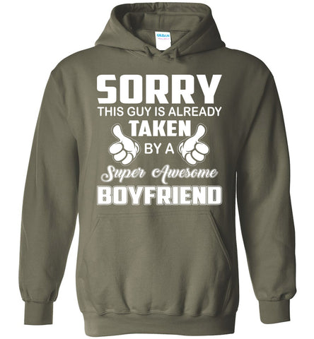 Image of Sorry This Girl Is Already Taken By Super Awesome Boyfriend Hoodie