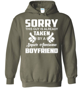 Sorry This Girl Is Already Taken By Super Awesome Boyfriend Hoodie