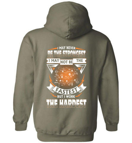Software Developer Never Strongest Work The Hardest Hoodie