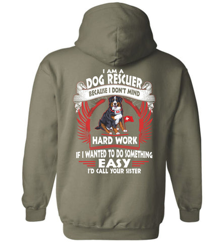 Image of I Am A Dog Rescuer Because I Don't Mind Hoodie