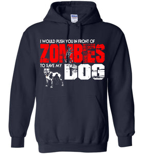 In Front Of Zombies To Save My Dog Hoodie - OlalaShirt