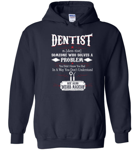 Funny Dentist Meaning Hoodie Noun Definition Gift