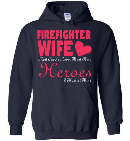 Image of I Married My Hero Firefighter Wife Hoodie
