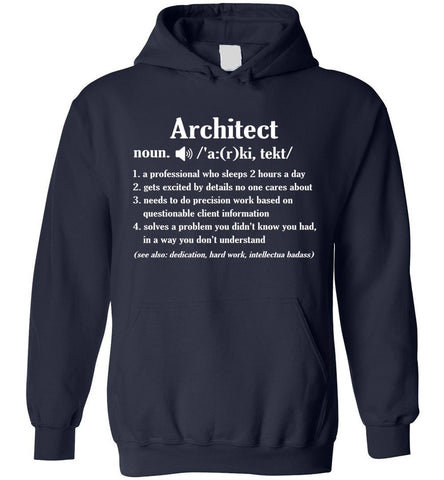 Architect Definition Funny Shirt Architects Gift Hoodie