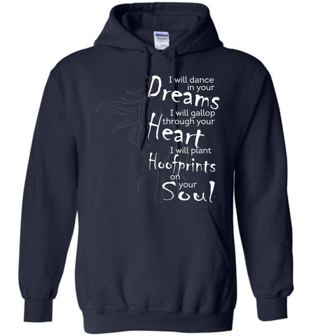 Image of I Will Dance In Your Dreams Horse Hoodie - OlalaShirt