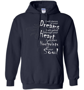 I Will Dance In Your Dreams Horse Hoodie - OlalaShirt