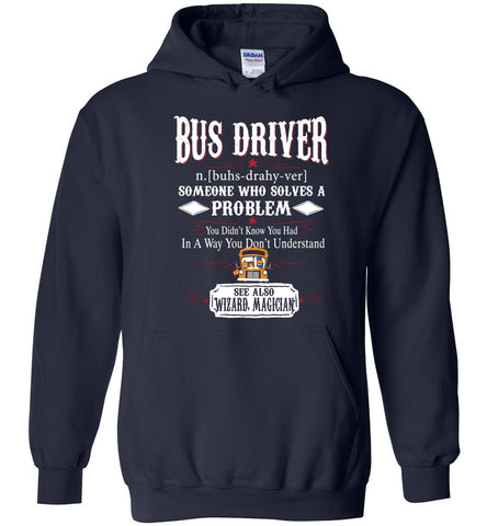 Image of Funny Bus driver Meaning Hoodie Noun Definition Gift