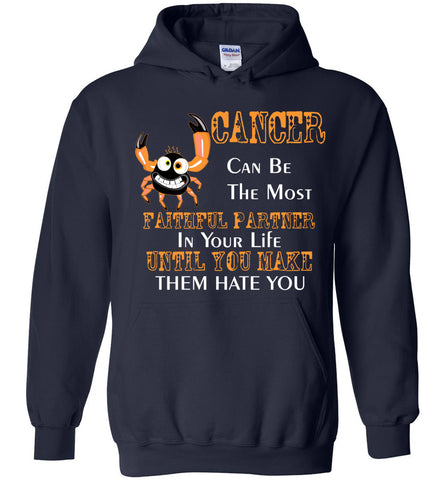 Image of Cancer Can Be The Most Faithful Partner In Your Life Hoodie