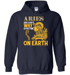 Aries Are God's Way Of Putting Angels On Earth Hoodie