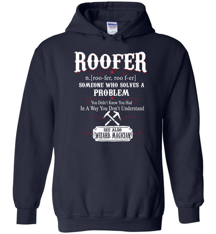 Funny Roofer Meaning Hoodie Noun Definition Gift