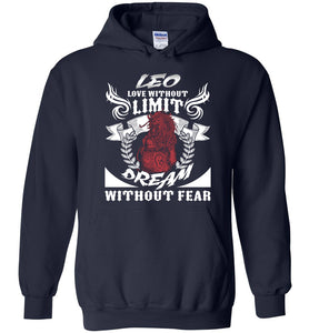 Leo Love Without Limit Dream Without Fear Hoodie