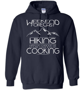 Weekend Forecast Hiking With No Chance Hoodie - OlalaShirt