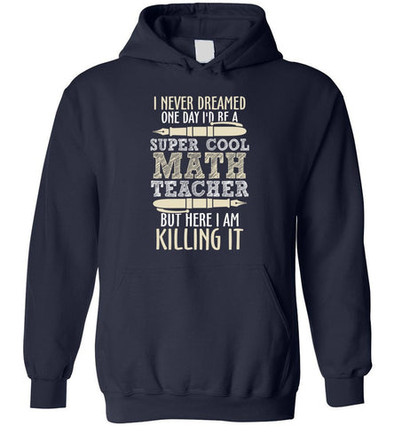 Image of Super Cool Math Teacher Funny School Gift - Blue Hoodie